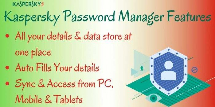 Kaspersky Password Manager Features