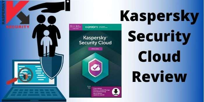 Kaspersky Security Cloud Review