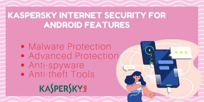 Kaspersky Internet Security For Android Features