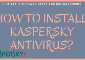 How to install Kaspersky Antivirus?